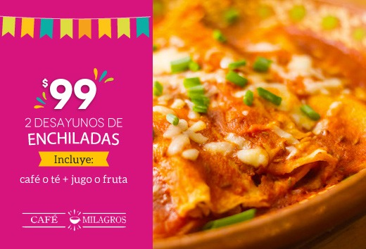 2 desayunos de enchiladas por $99