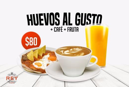 Huevos al gusto + café + jugo o fruta por $80