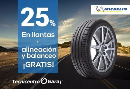 25% en llantas Michelin + Alineación y Balanceo GRATIS