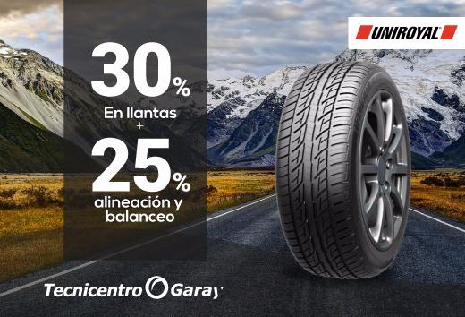 30% en llantas Uniroyal + 25% en alineación y balanceo