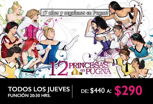 12 Princesas en pugna por $440