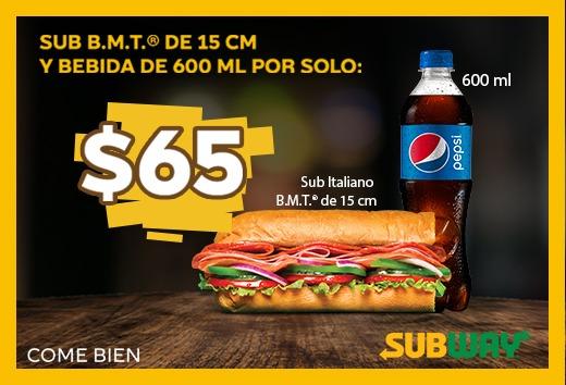 SUB B.M.T de 15 cm y bebida de 600ml por sólo $65