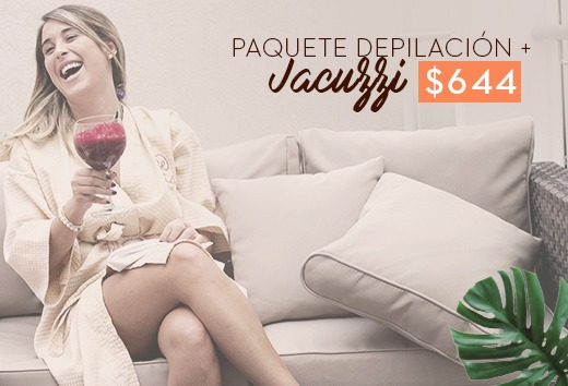 Paquete depilación + Jacuzzi $644