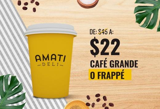Café grande o frappé de $45 a $22