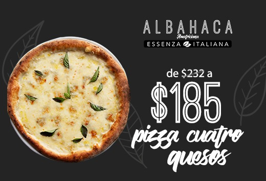 Pizza 4 quesos de $232 a $185
