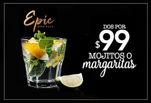 Mojitos y Margaritas 2 x $99