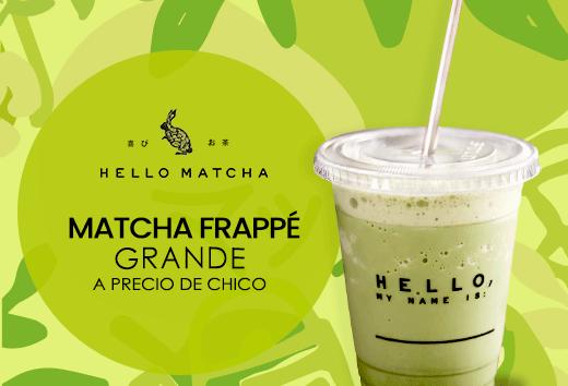 Matcha Frappé grande a precio de chico