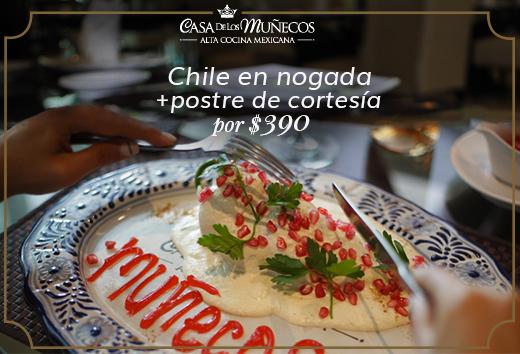 Chile en Nogada $390 + Postre de Cortesía