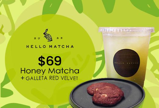 Honey Matcha + Galleta Red Velvet $69