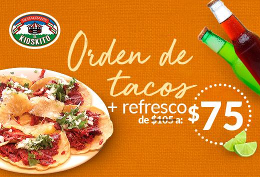 Orden de tacos + refresco de $105 a $75