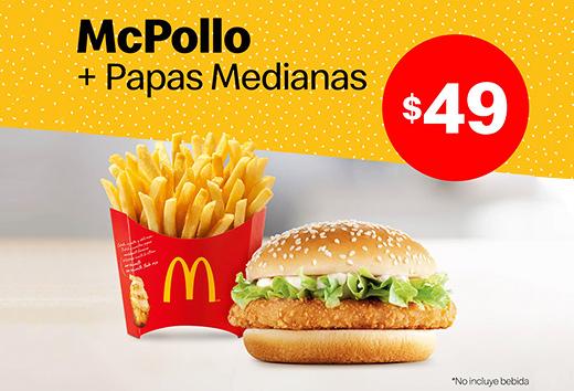 1 McPollo y papas medianas por sólo $49