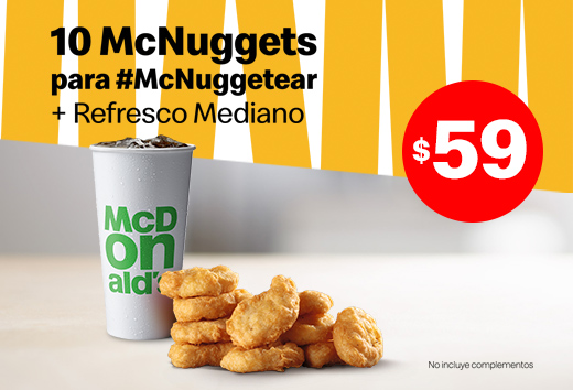10 McNuggets y refresco mediano por $59