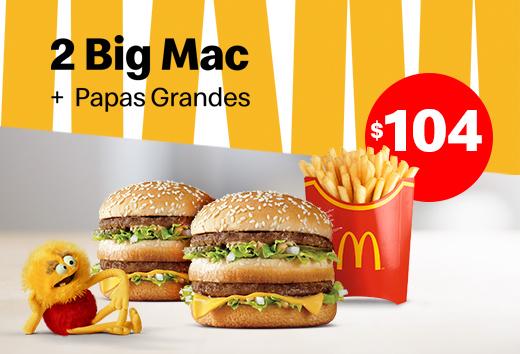 2 Big Mac y Papas grandes por $104