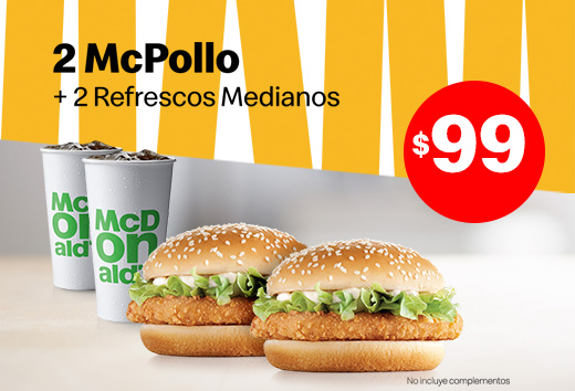 2 Mcpollos y 2 refrescos Medianos por $99