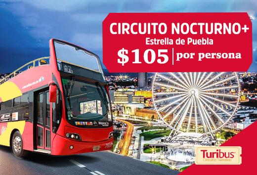 Circuito Nocturno + Estrella de Puebla $105