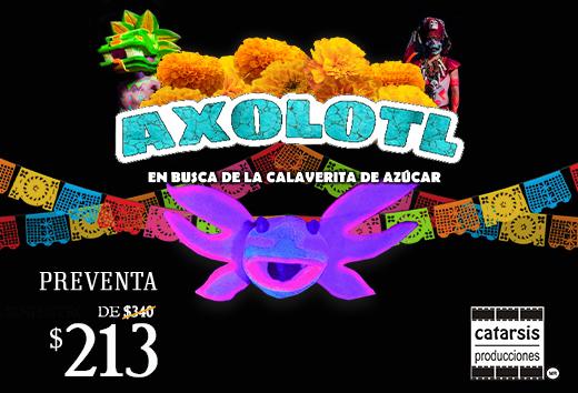 AXOLOTL En Busca de la Calaverita de Azúcar $213