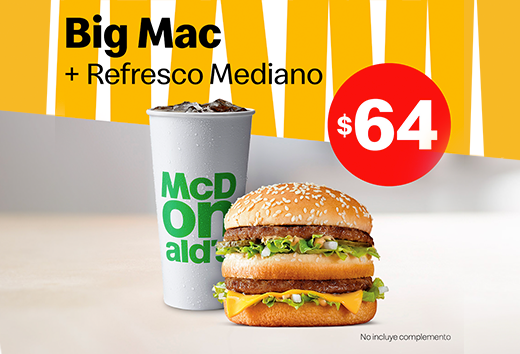 Big Mac y refresco mediano $64
