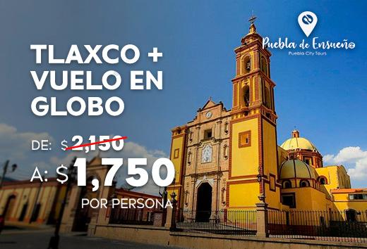 Tlaxco + Vuelo en Globo a $1,750
